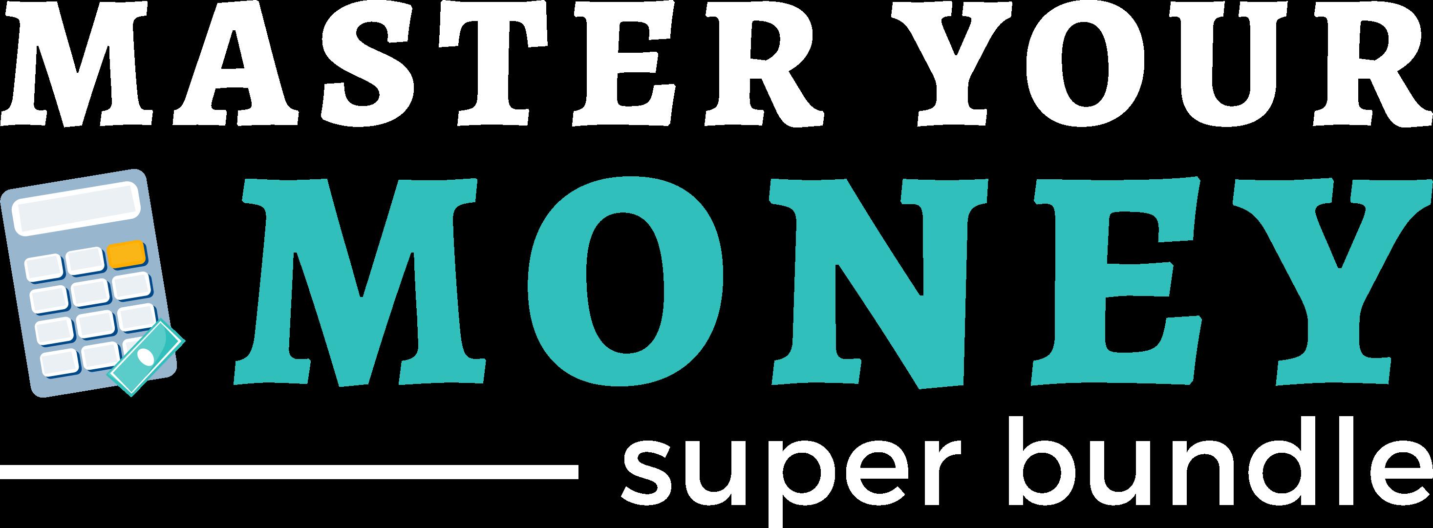 Master Your Money Super Bundle